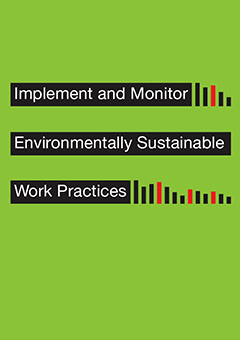 implement-monitor-environmentally-sustainable-work-practices