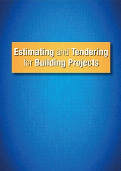 Estimating and Tendering for Building Projects