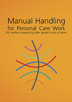 manual handling for personal care work ideas that work rh ideasthatwork com au Foster Care Manual Nutrition Care Manual Logo